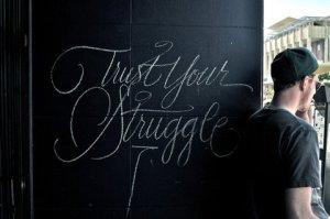 trust_your_struggle